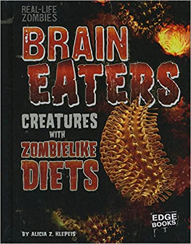 Descargar Libro Torrent Brain Eaters: Creatures With Zombelike Diets PDF PDF Online