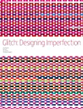 img - for Glitch: Designing Imperfection book / textbook / text book