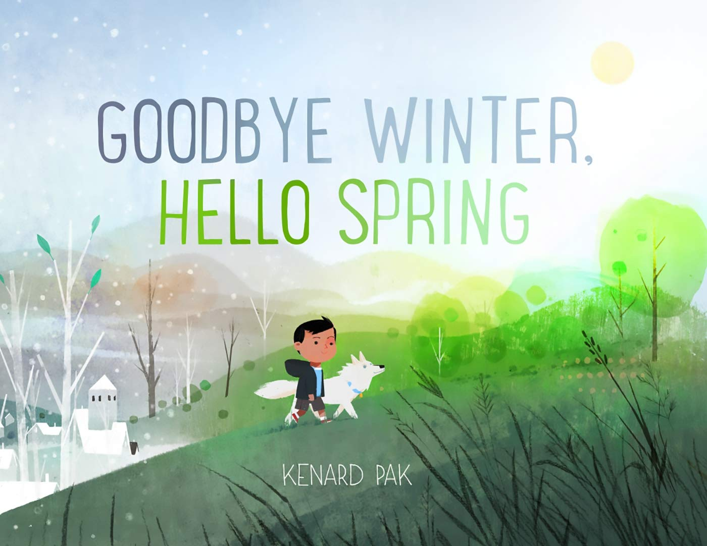 Goodbye Winter, Hello Spring: Kenard, Pak,