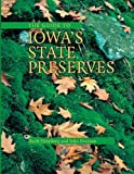 img - for The Guide to Iowa's State Preserves (Bur Oak Guide) book / textbook / text book