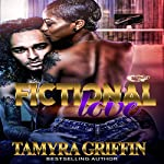 Fictional Love | Tamyra Griffin