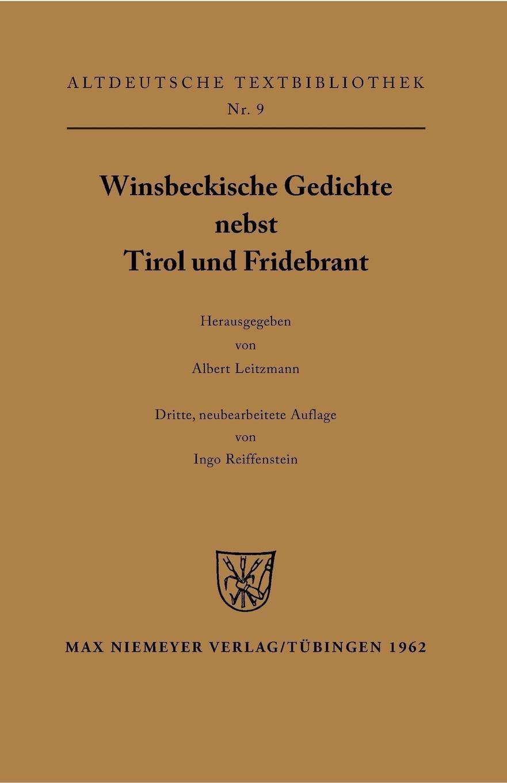winsbeckische-gedichte-nebst-tirol-und-fridebrant-altdeutsche-textbibliothek-band-9