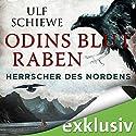 Odins Blutraben (Herrscher des Nordens 2) Hörbuch von Ulf Schiewe Gesprochen von: Reinhard Kuhnert
