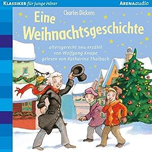 Eine Weihnachtsgeschichte Hörbuch