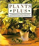 Plants Plus, George Seddon and Andrew Bicknell, 0878577173