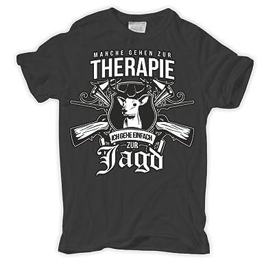 d230ee9e3ade Männer und Herren T-Shirt Manche Gehen zur Therapie ICH ZUR Jagd Größe S -