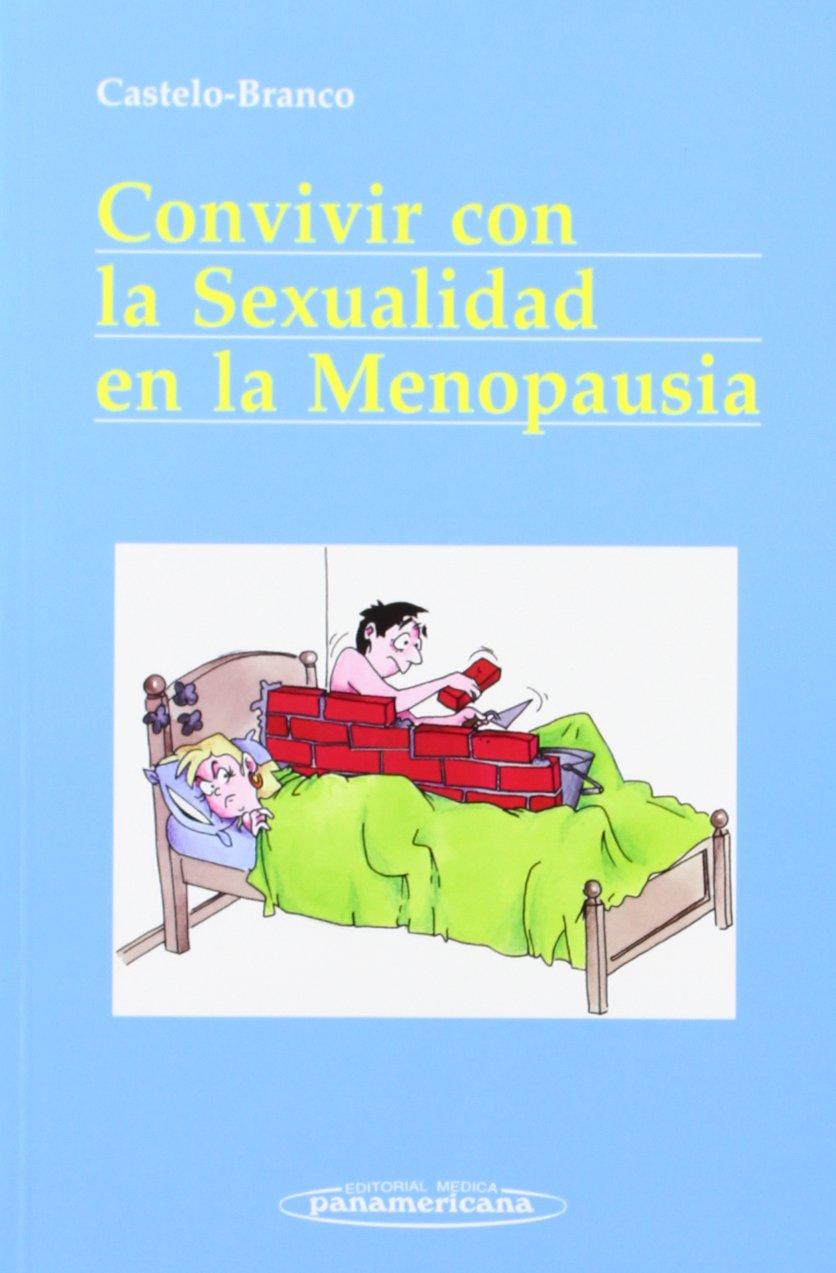 Convivir Con La Sexualidad En La Menopausia/ Coexisting With the Sexuality of Menopause (Spanish Edition) by Medica Panamencana