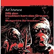 Blutgericht der Insekten (Dreamland Grusel 10b)   A. F. Morland