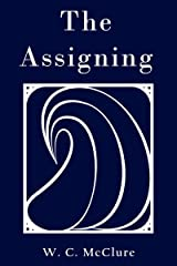 The Assigning (Color Series: Blue Book 1) Kindle Edition