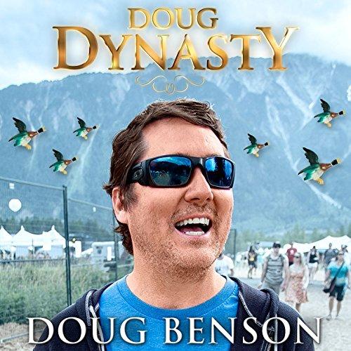 Doug Dynasty [Explicit] -