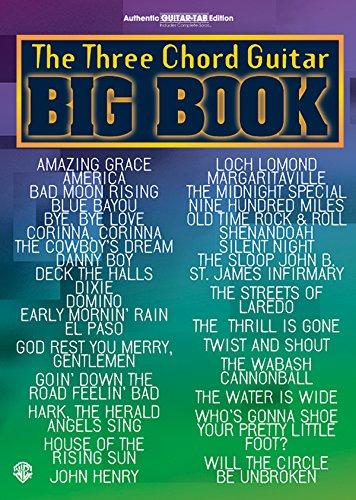 Chord Guitar Big Book - The Three Chord Guitar Big Book: Easy Guitar (Guitar Big Book Series)