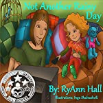 Not Another Rainy Day | RyAnn Hall