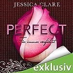 Für immer verführt (Perfect Passion) | Jessica Clare