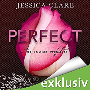 Für immer verführt (Perfect Passion / Perfect Touch) Hörbuch