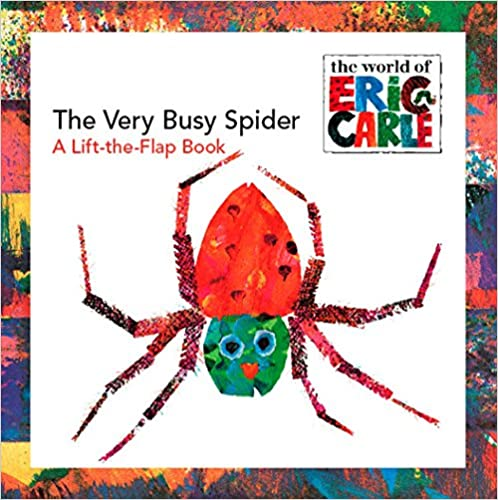 The Very Busy Spider A Lift-the-Flap Book