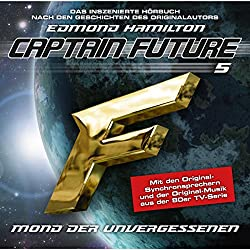 Mond der Unvergessenen (Captain Future: The Return of Captain Future 5)