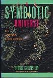 The Symbiotic Universe, George Greenstein, 0688076041