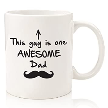 Amazoncom Gifts For Dad Funny Mug One Awesome Dad Best