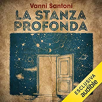 Audiobook Image. La stanza profonda. Vanni Santoni ... a728a06a459
