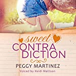 Sweet Contradiction | Peggy Martinez