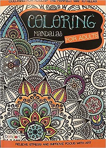 Bendon Coloring Mandalas For Adults Coloring Book Bendon