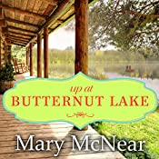 Up at Butternut Lake: The Butternut Lake Trilogy, Book 1 | Mary McNear