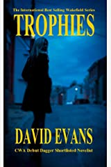 Trophies: A DI Colin Strong Investigation (The Wakefield Series Book 1) Kindle Edition