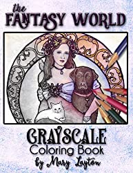 The Fantasy World: Grayscale Coloring Book