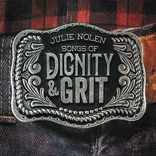 Songs of Dignity & Grit