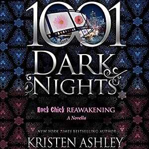 Kristen Ashley - Rock Chick Reawakening Audiobook