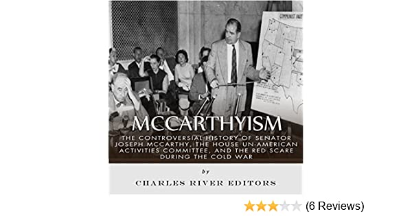 Amazon com: McCarthyism: The Controversial History of Senator Joseph