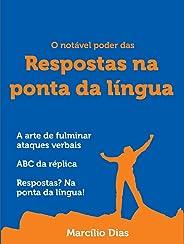 O notável poder das respostas na ponta da língua: a arte de fulminar ataques verbais