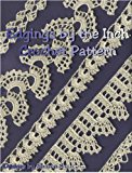 Lace Edgings by the Inch Crochet Pattern