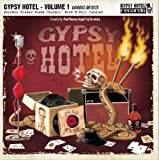 Gypsy Hotel Vol 1 Bourbon Soaked Snake Charmin' Rock'n'Roll Cabaret