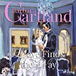 Love Finds the Way (The Pink Collection 3) | Barbara Cartland