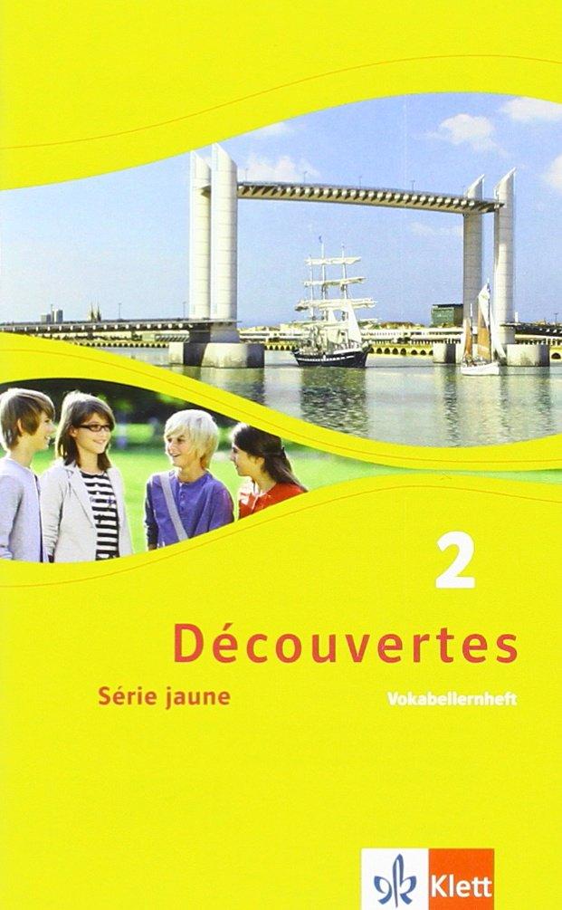 Découvertes 2. Série jaune: Vokabellernheft 2. Lernjahr (Découvertes. Série jaune (ab Klasse 6). Ausgabe ab 2012)