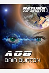 AOB (Return to Earth) Kindle Edition