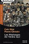 Les phalanges de l'Ordre noir par Bilal