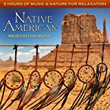 Native American Meditation Music: 5 Hours of Music & Nature for Relaxation