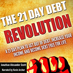 The 21 Day Debt Revolution Audiobook