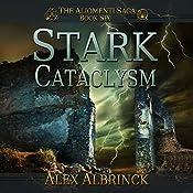 Stark Cataclysm: Aliomenti Saga Series. Book 6 | Alex Albrinck