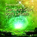 Genährt-Sein vom Leben: Eine heilende Reise zur Großen Göttin Hörbuch von  Shantidevi Gesprochen von:  Shantidevi