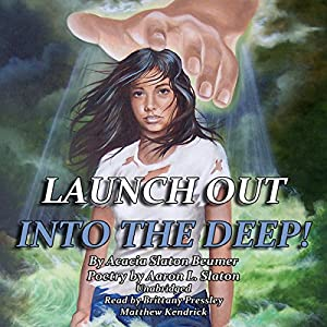 Launch Out Into the Deep! Audiobook