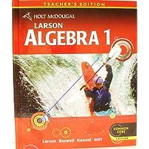 Larson Algebra 1, Teacher's Edition (Common Core)