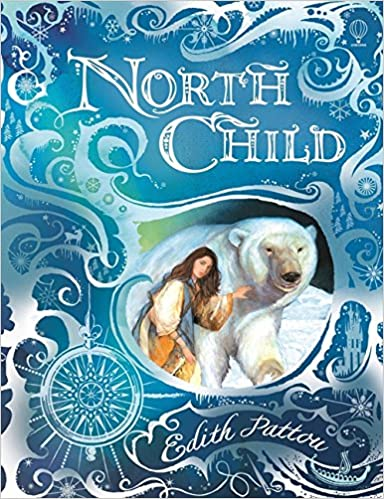 62667488f16e North Child (Special Edition)  Edith Pattou  9781409540540  Amazon ...