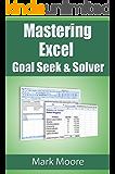 Mastering Excel: Goal Seek & Solver