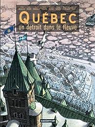 Québec : Un détroit dans le fleuve par Jimmy Beaulieu