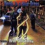 Devil's in a Blue Dress by Villainova, Will (2000-04-25)