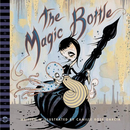 - The Magic Bottle (A BLAB! Storybook)