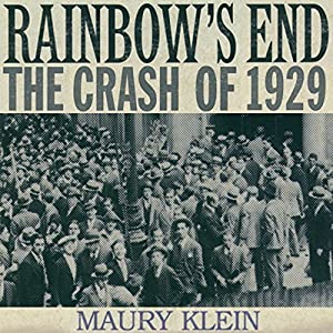 Rainbow's End: The Crash of 1929 Audiobook